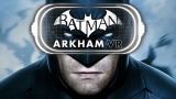 Batman Arkham VR disponibile per HTC Vive e Oculus Rift